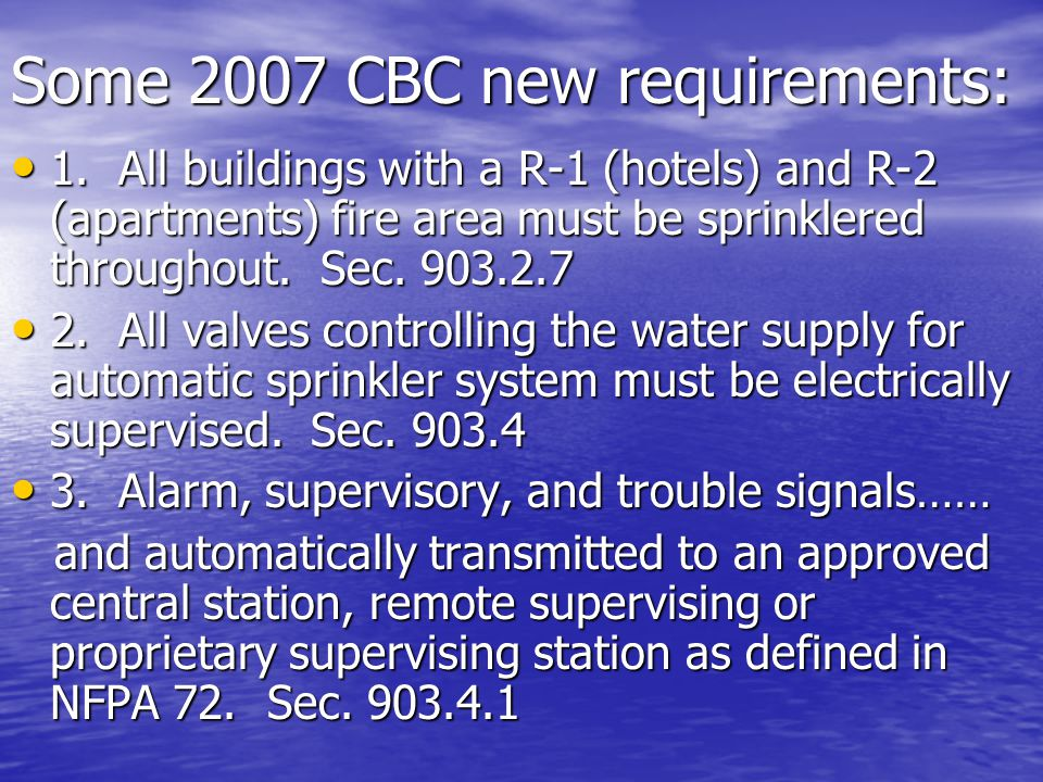Some 2007 CBC new requirements: