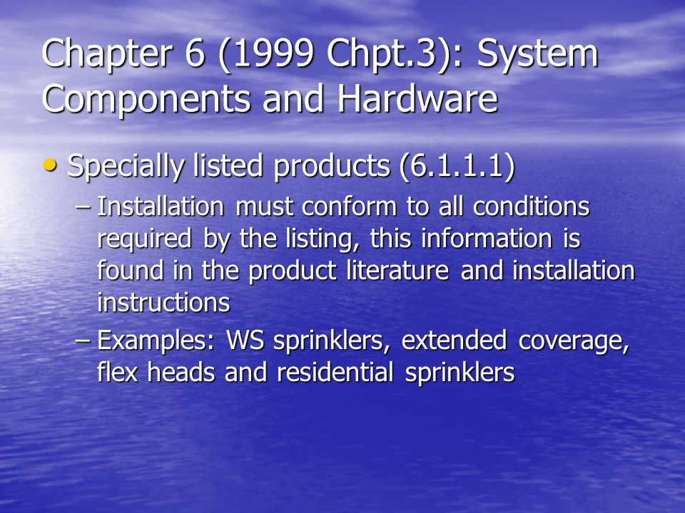 Chapter 6 (1999 Chpt.3): System Components and Hardware