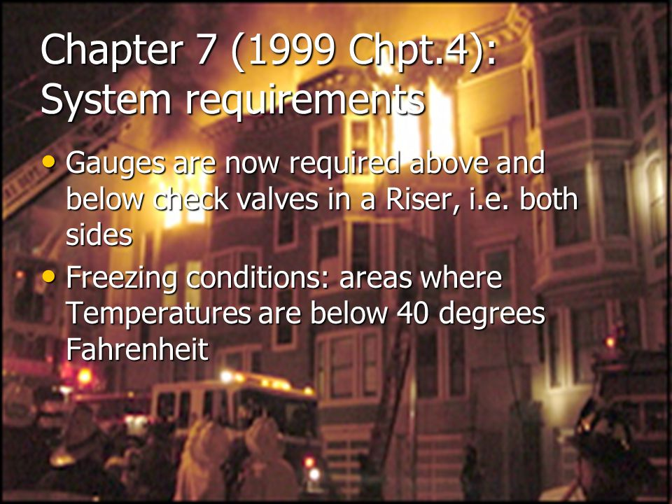 Chapter 7 (1999 Chpt.4): System requirements