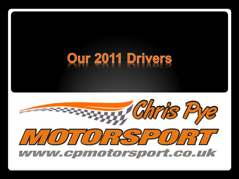 Our 2011 Drivers
