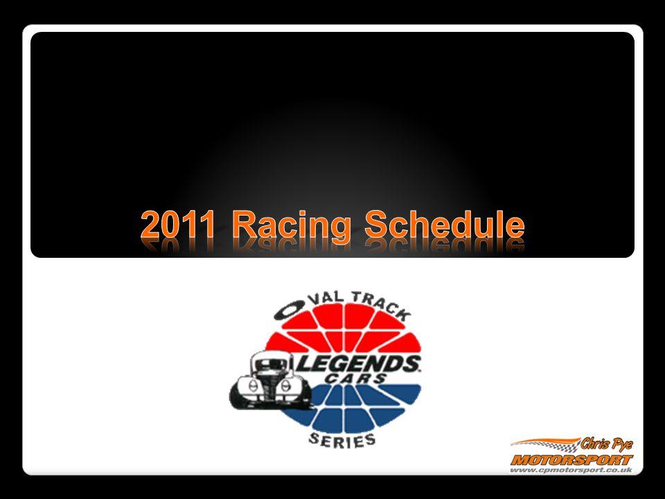 2011 Racing Schedule