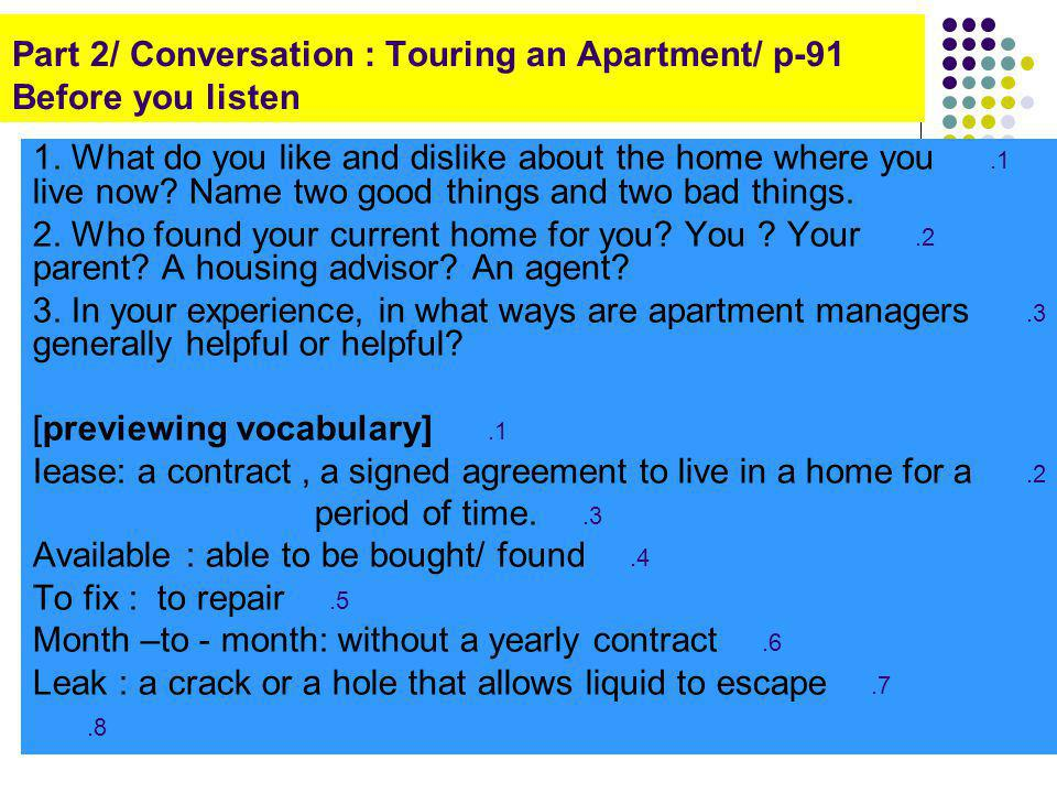 Part 2/ Conversation : Touring an Apartment/ p-91 Before you listen