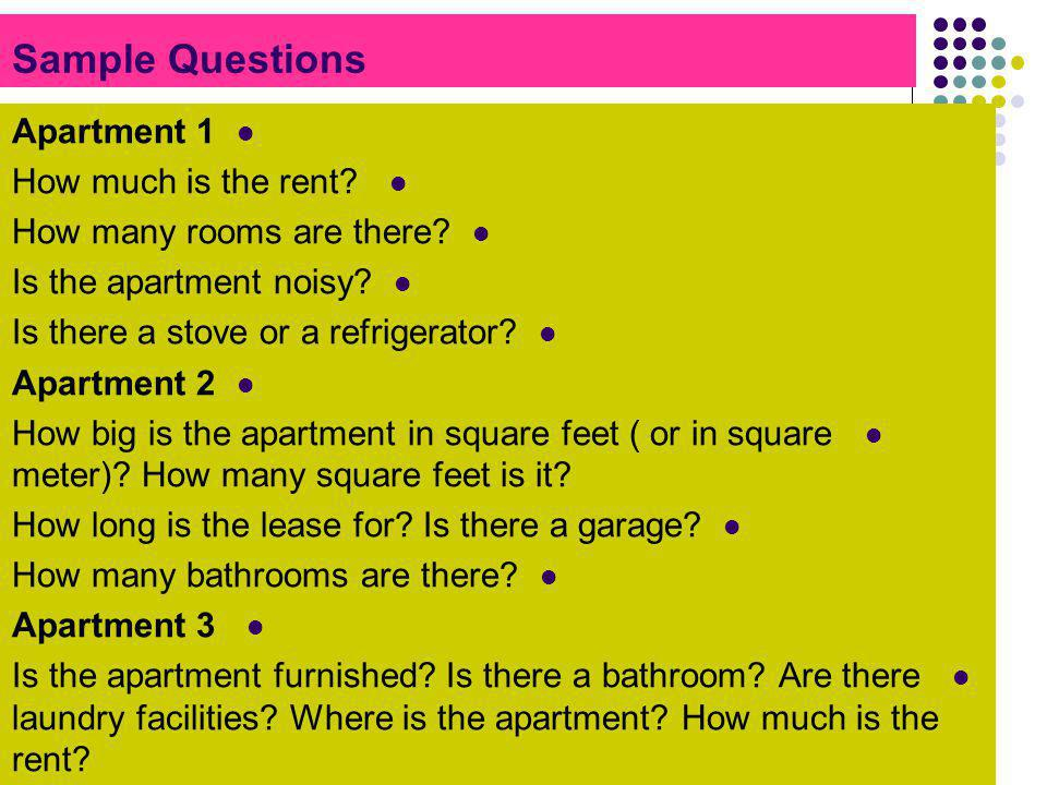 Sample Questions Apartment 1 How much is the rent
