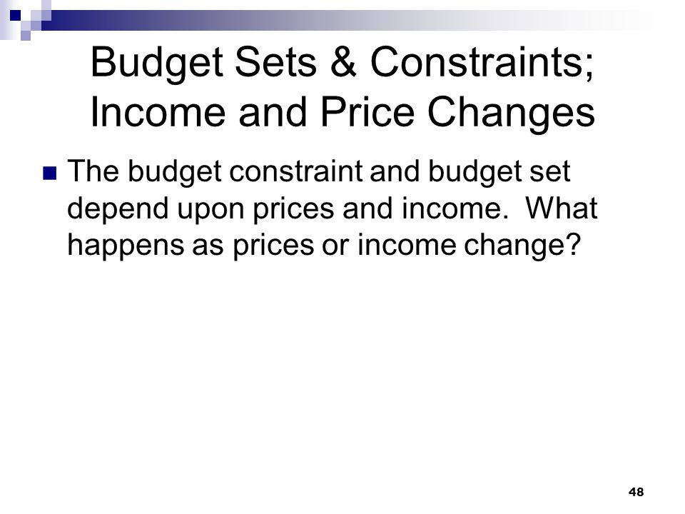 Budget Sets & Constraints; Income and Price Changes