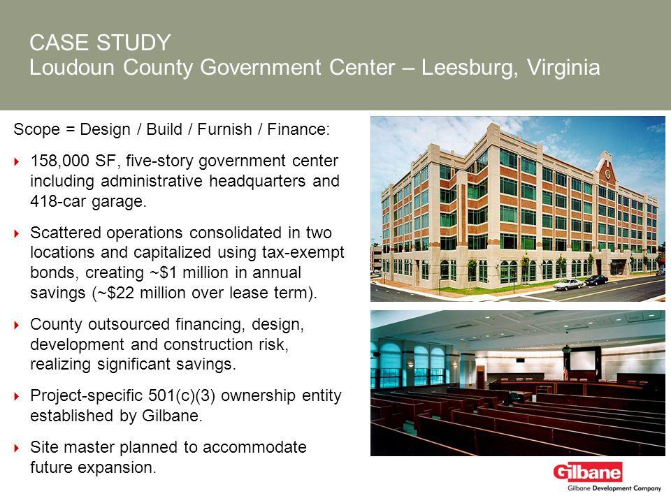 CASE STUDY Loudoun County Government Center – Leesburg, Virginia