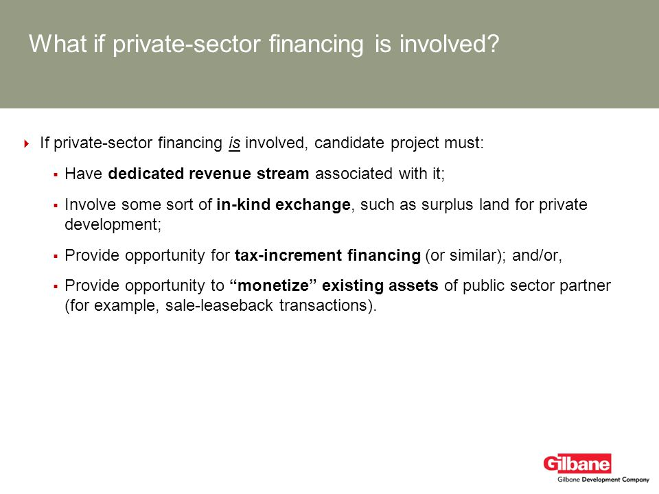 What if private-sector financing is involved
