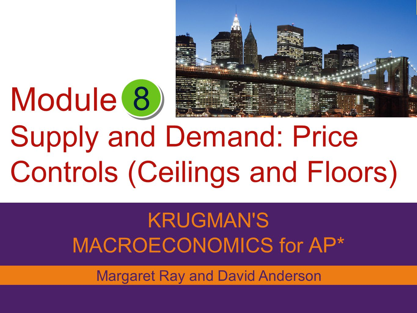 Module Supply and Demand: Price Controls (Ceilings and Floors)