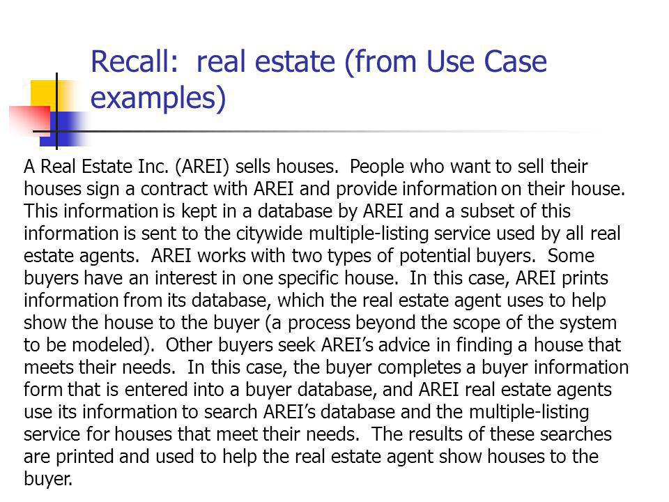 Recall: real estate (from Use Case examples)