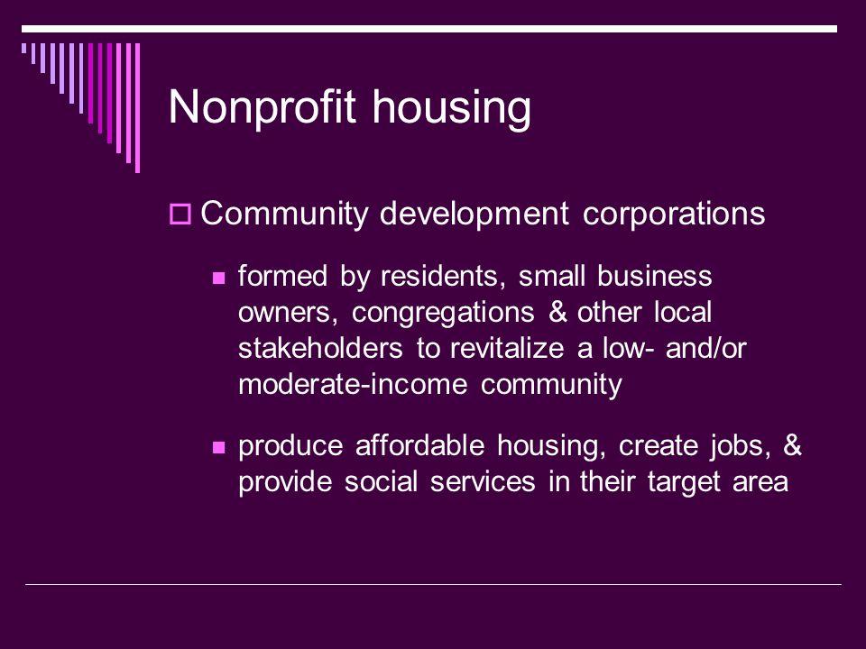 Nonprofit housing Community development corporations