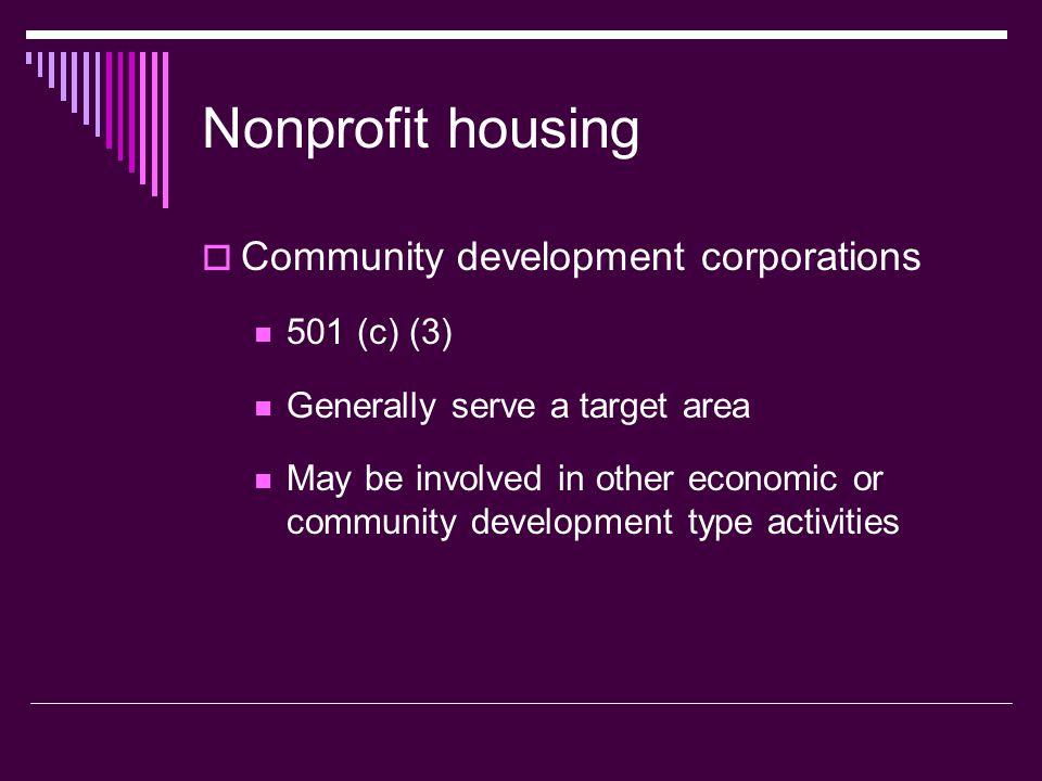 Nonprofit housing Community development corporations 501 (c) (3)