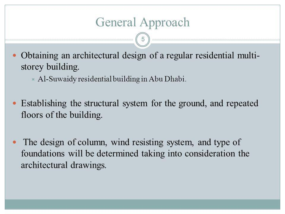 General Approach Obtaining an architectural design of a regular residential multi-storey building. Al-Suwaidy residential building in Abu Dhabi.