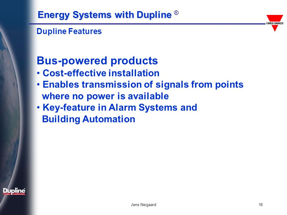 Bus-powered products Cost-effective installation