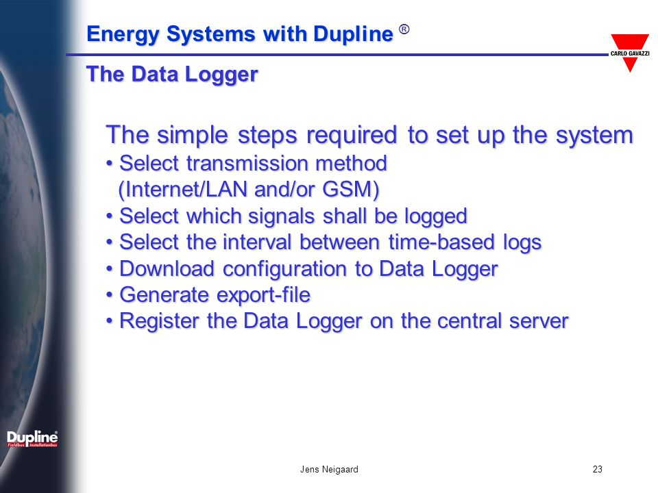 The simple steps required to set up the system