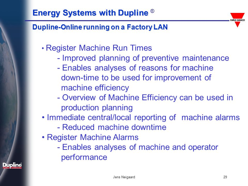 - Improved planning of preventive maintenance