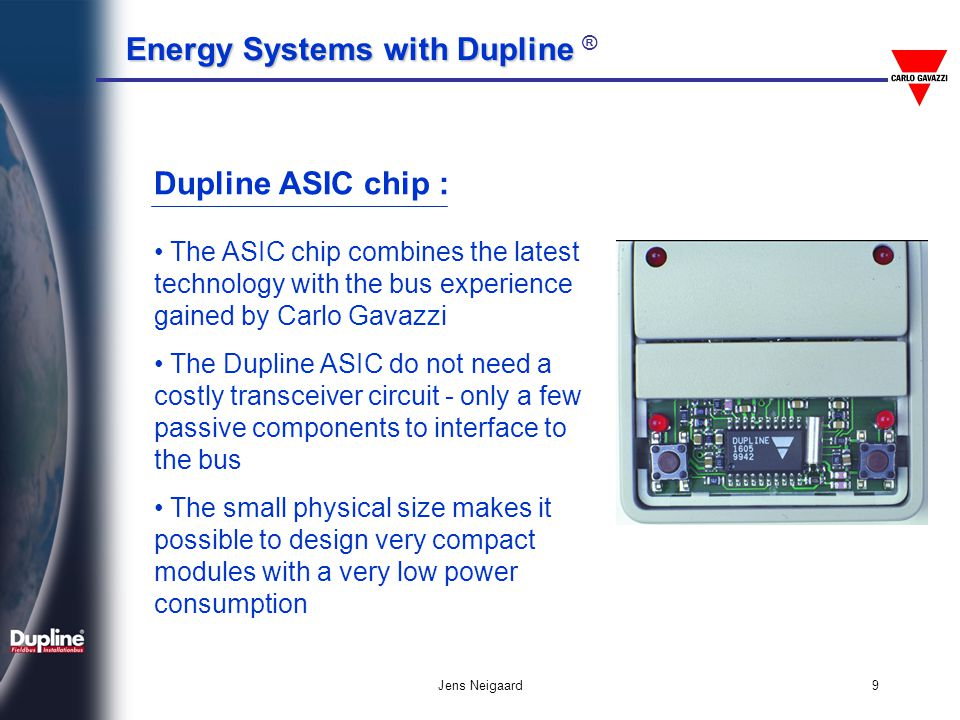 Dupline ASIC chip : The ASIC chip combines the latest technology with the bus experience gained by Carlo Gavazzi.
