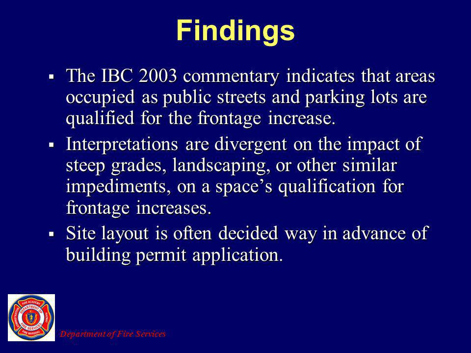 Findings The IBC 2003 commentary indicates that areas occupied as public streets and parking lots are qualified for the frontage increase.