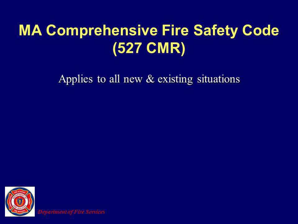 MA Comprehensive Fire Safety Code (527 CMR)