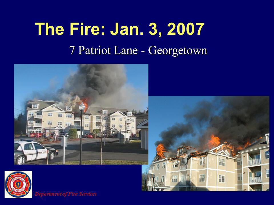 The Fire: Jan. 3, 2007 7 Patriot Lane - Georgetown