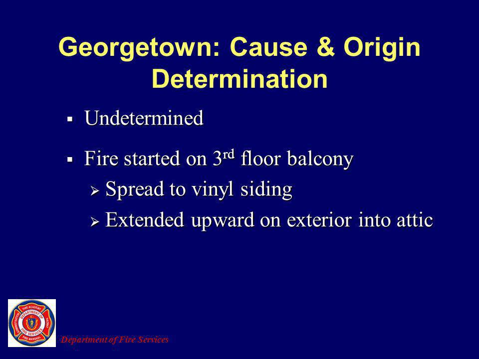 Georgetown: Cause & Origin Determination
