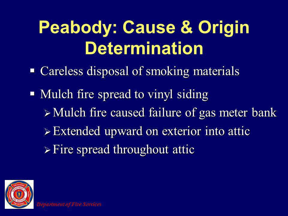 Peabody: Cause & Origin Determination