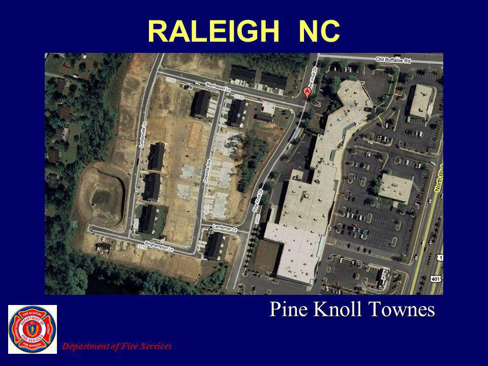 RALEIGH NC Pine Knoll Townes Department of Fire Services