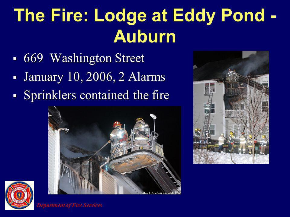 The Fire: Lodge at Eddy Pond - Auburn