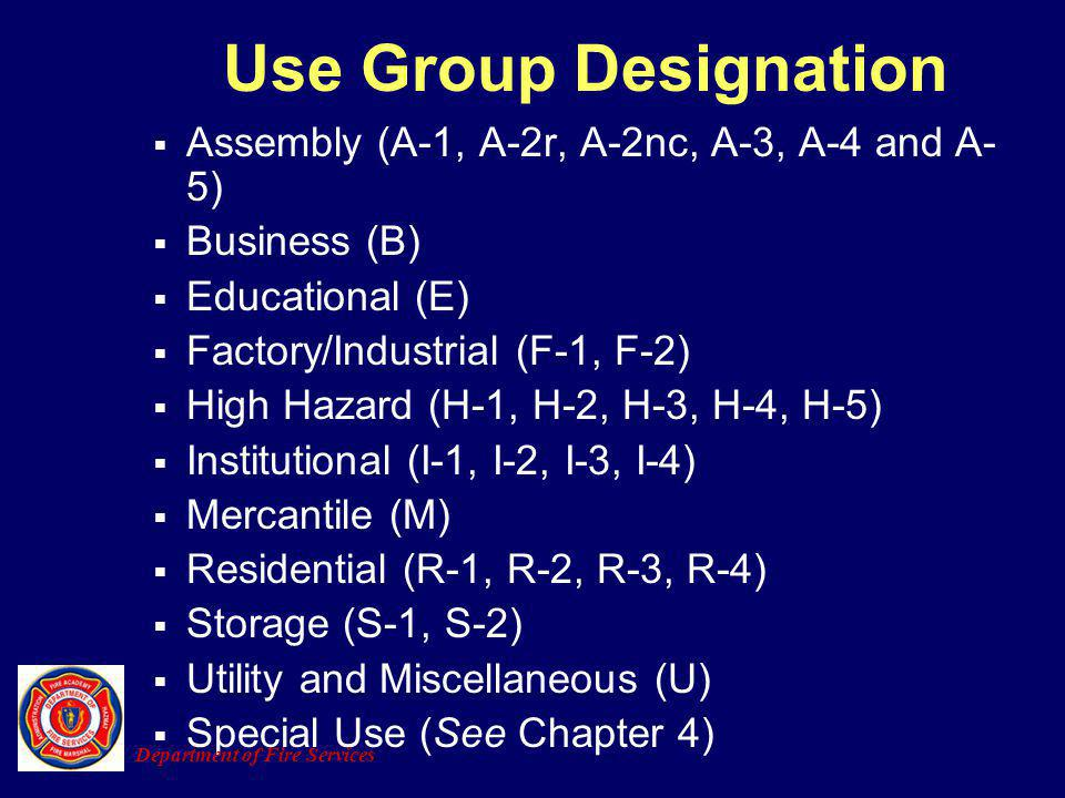 Use Group Designation Assembly (A-1, A-2r, A-2nc, A-3, A-4 and A-5)