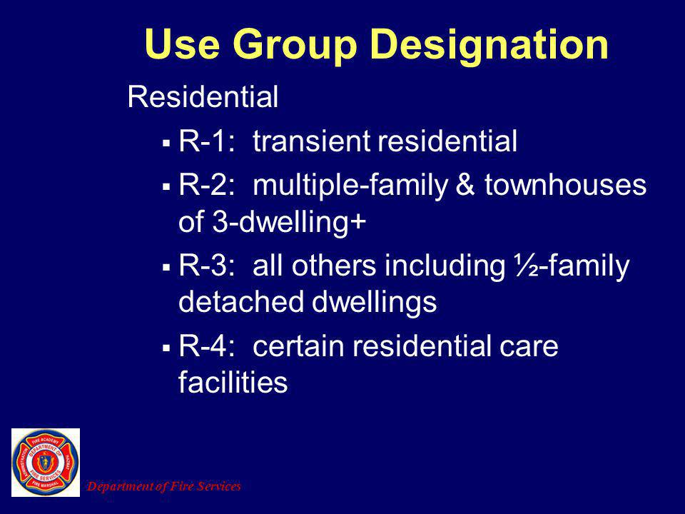 Use Group Designation Residential R-1: transient residential