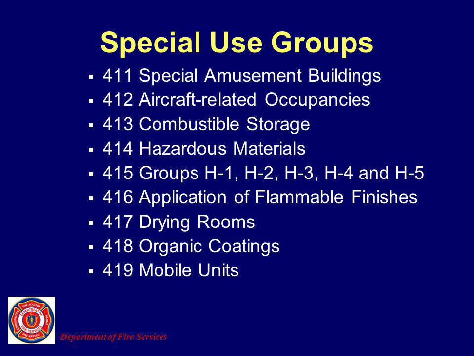Special Use Groups 411 Special Amusement Buildings