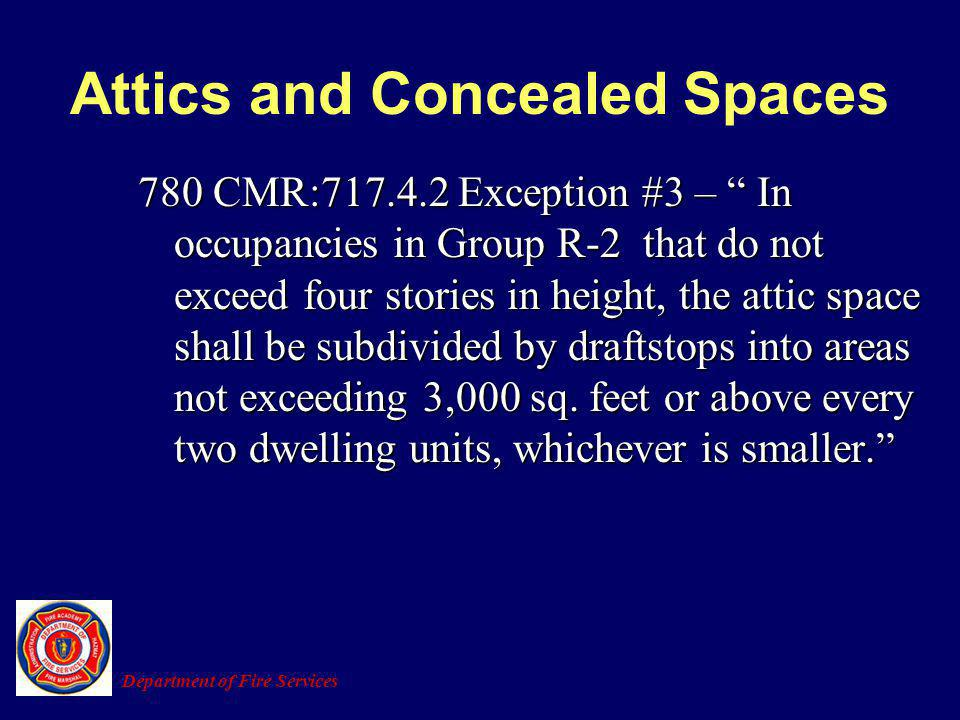 Attics and Concealed Spaces