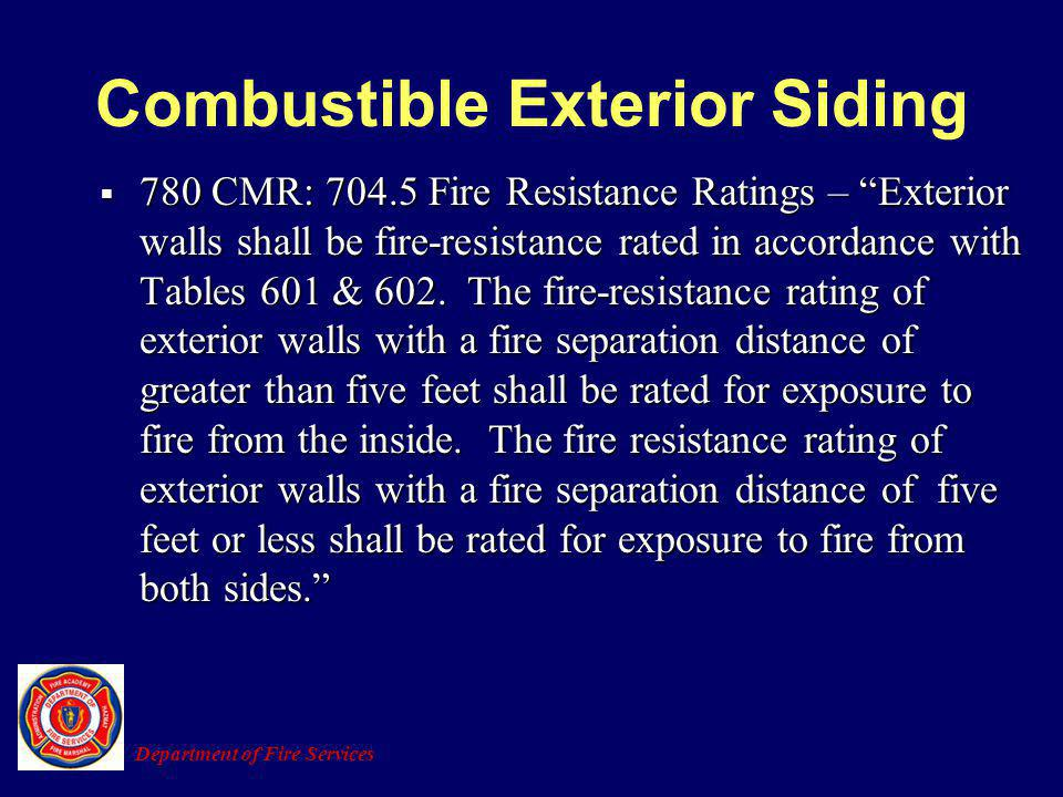 Combustible Exterior Siding