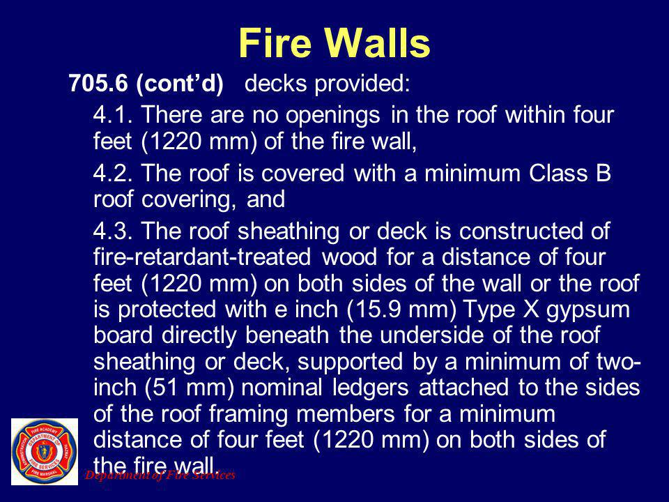 Fire Walls 705.6 (cont'd) decks provided: