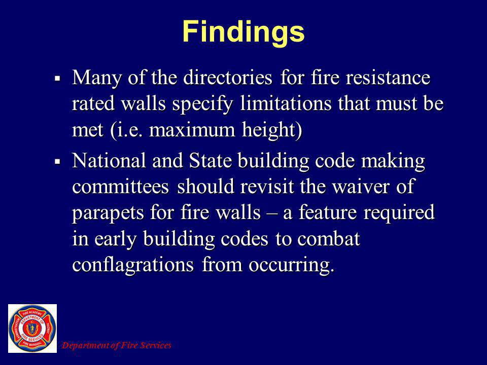 Findings Many of the directories for fire resistance rated walls specify limitations that must be met (i.e. maximum height)
