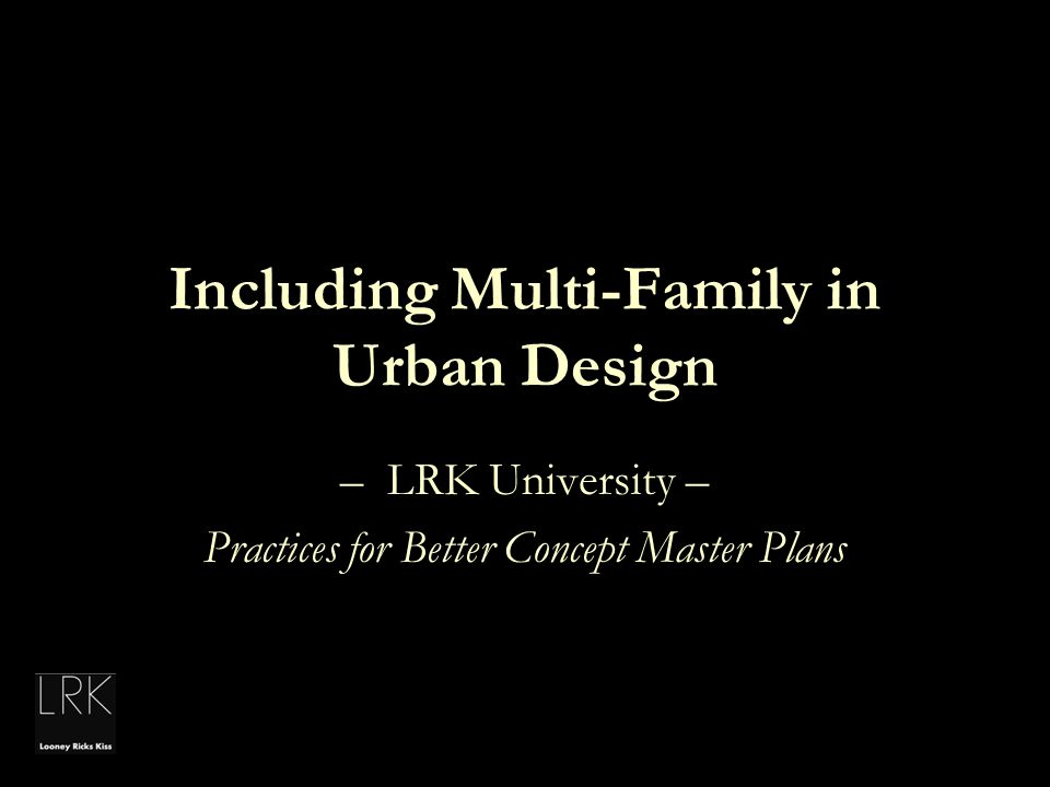 Including Multi-Family in Urban Design
