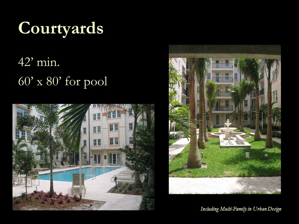 Courtyards 42' min. 60' x 80' for pool