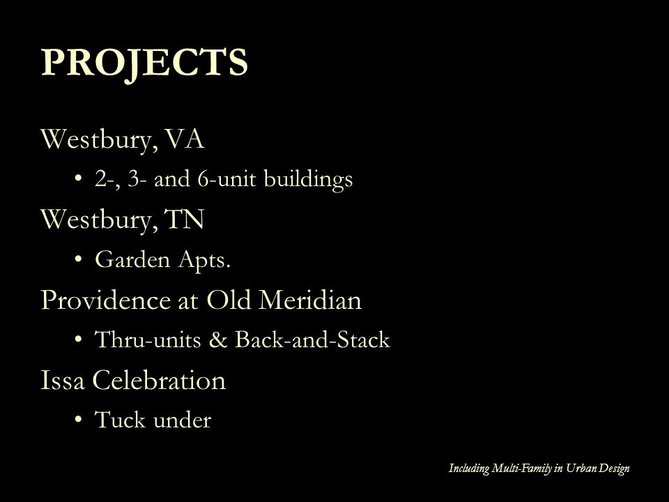 PROJECTS Westbury, VA Westbury, TN Providence at Old Meridian
