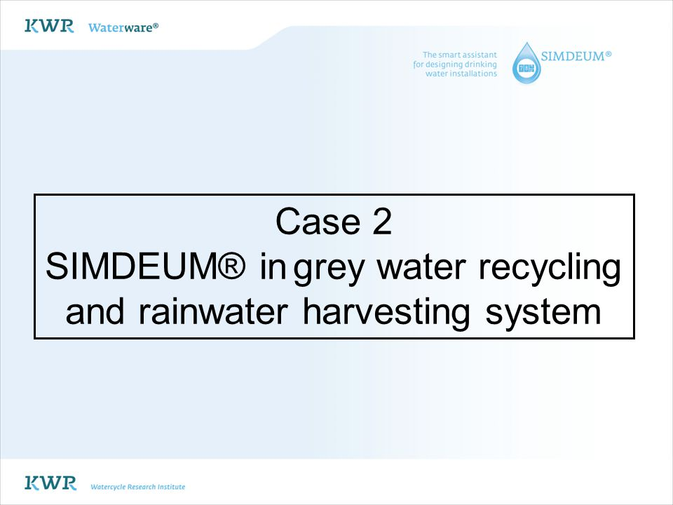 SIMDEUM® in grey water recycling and rainwater harvesting system