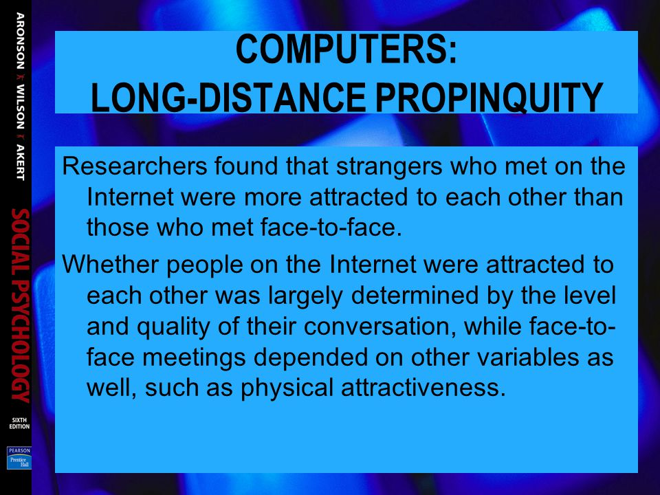 COMPUTERS: LONG-DISTANCE PROPINQUITY