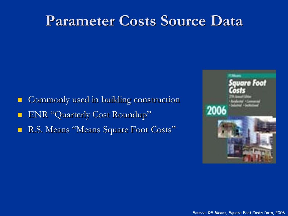 Parameter Costs Source Data