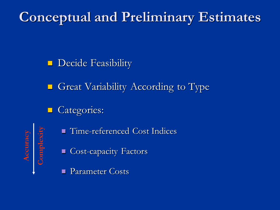 Conceptual and Preliminary Estimates