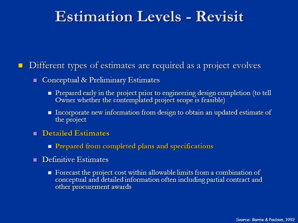 Estimation Levels - Revisit
