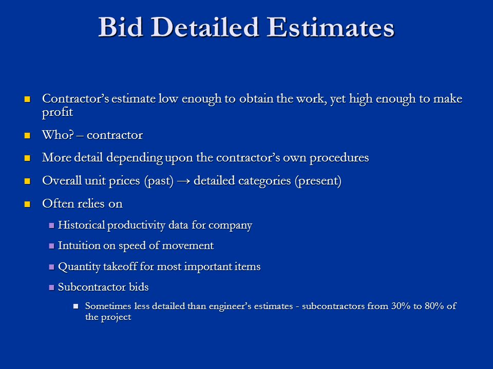 Bid Detailed Estimates