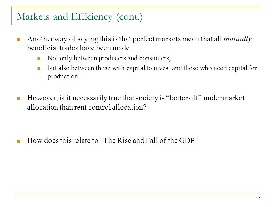 Markets and Efficiency (cont.)