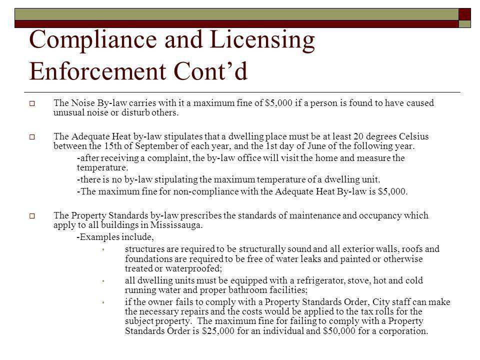 Compliance and Licensing Enforcement Cont'd