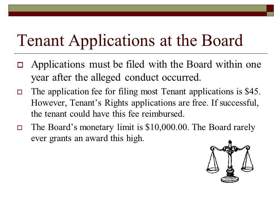 Tenant Applications at the Board