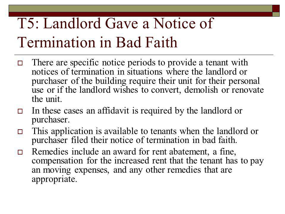 T5: Landlord Gave a Notice of Termination in Bad Faith