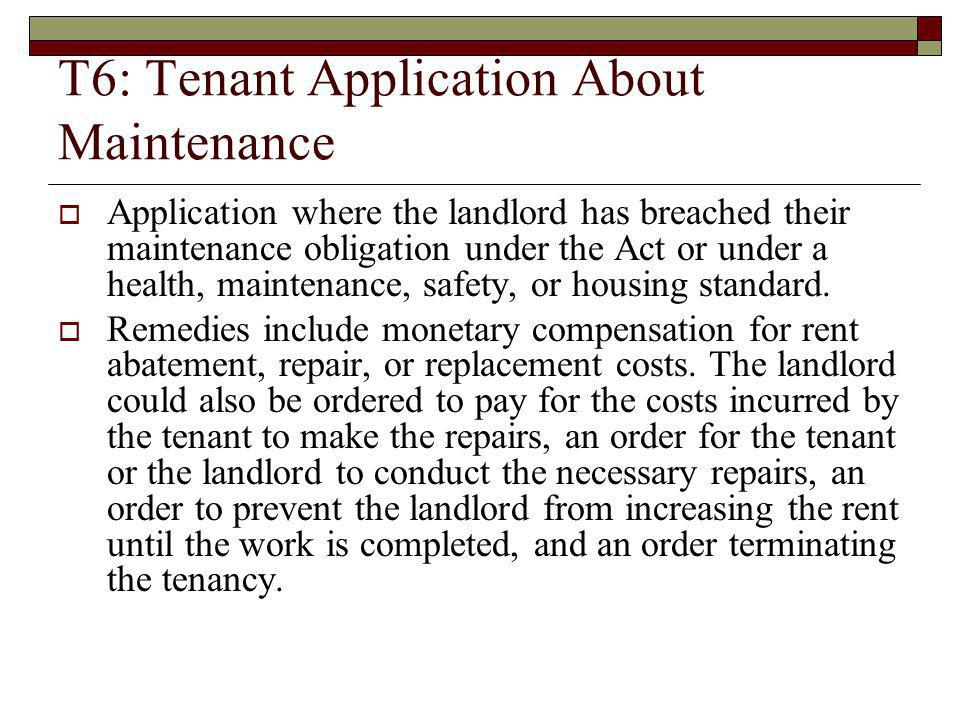 T6: Tenant Application About Maintenance