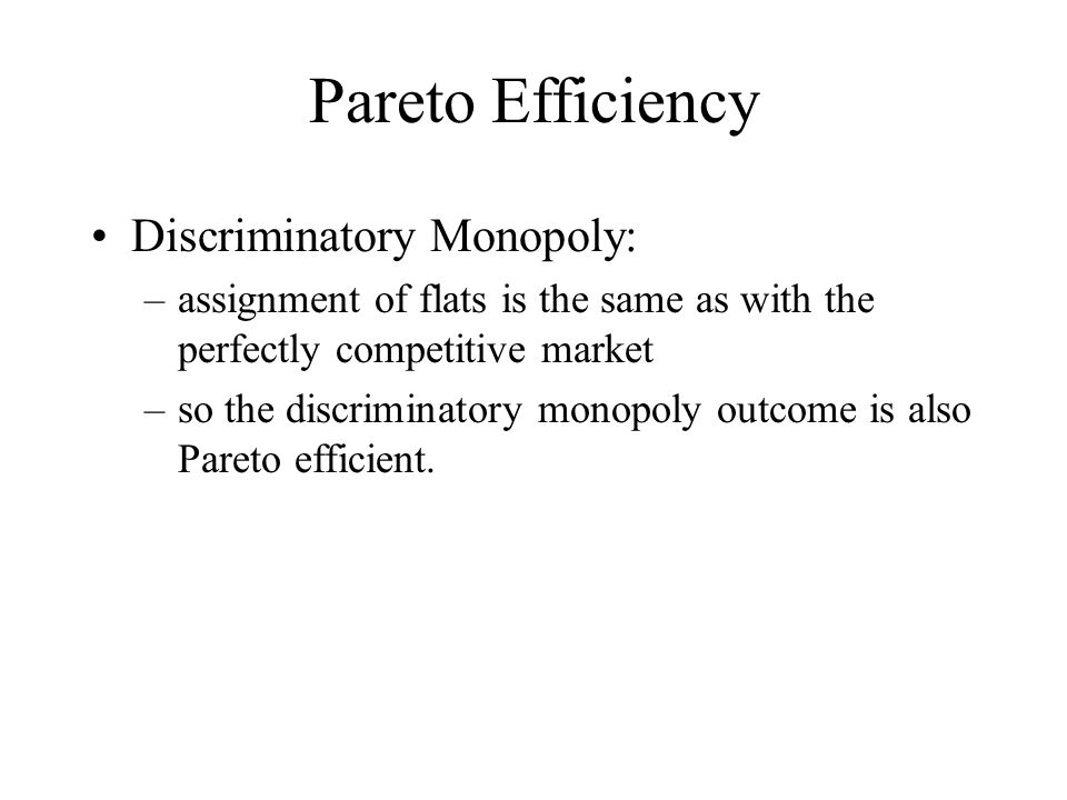 Pareto Efficiency Discriminatory Monopoly: