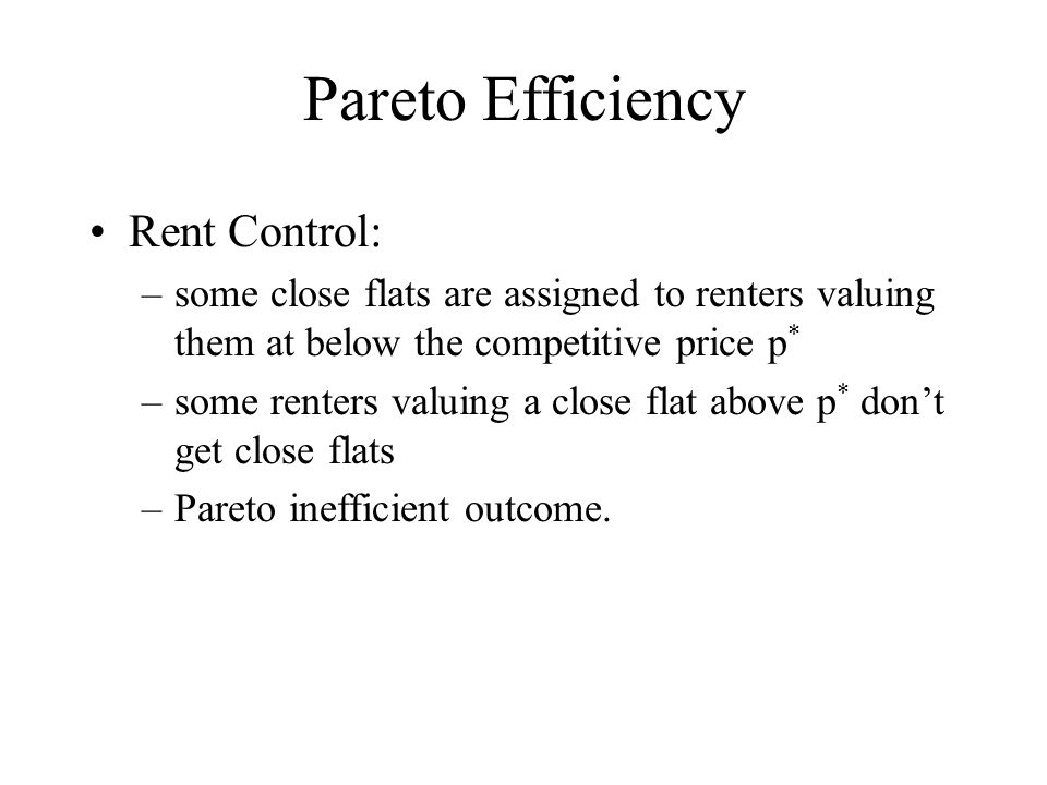 Pareto Efficiency Rent Control: