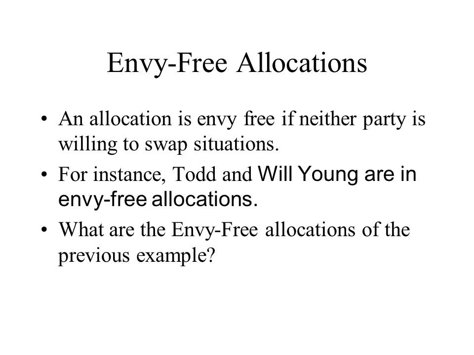 Envy-Free Allocations